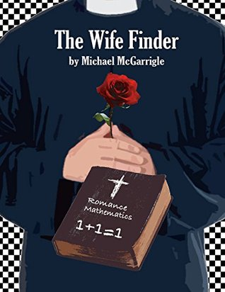 The Wife Finder  by  Michael McGarrigle
