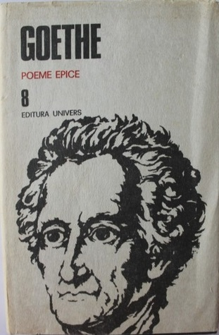 Opere. Poeme epice (8)  by  Goethe