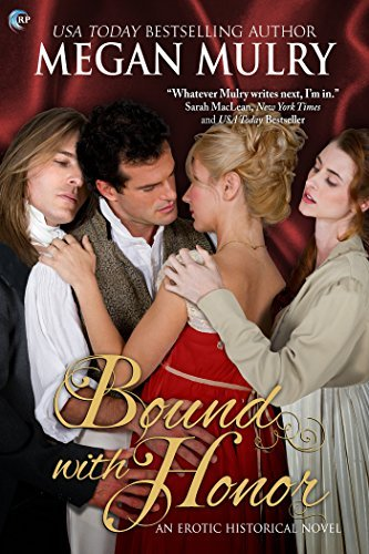 Bound with Honor: A Regency Reimagined Novel Megan Mulry