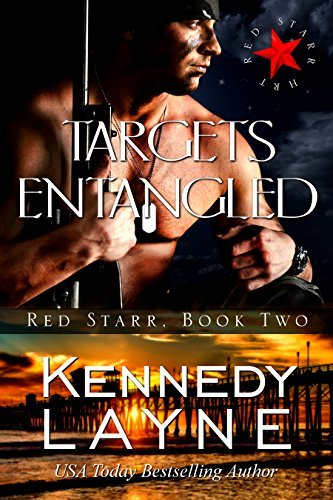 Targets Entangled (Red Starr #2)  by  Kennedy Layne