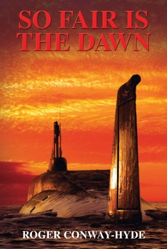 So Fair is the Dawn (The Black Flag Trilogy Book 3) Roger Conway-Hyde
