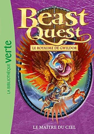 Beast Quest 30 - Le maître du ciel Adam Blade