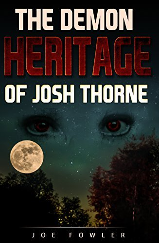 The Demon Heritage of Josh Thorne (Southern Style Supernatural Series #1)  by  Joe   Fowler