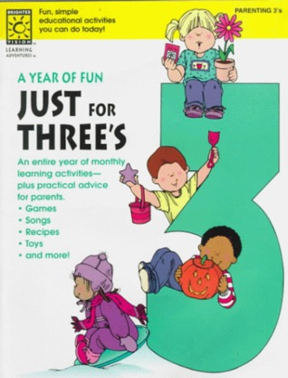 A Year Of Fun For Your Threes  by  Theodosia Sideropoulos Spewock