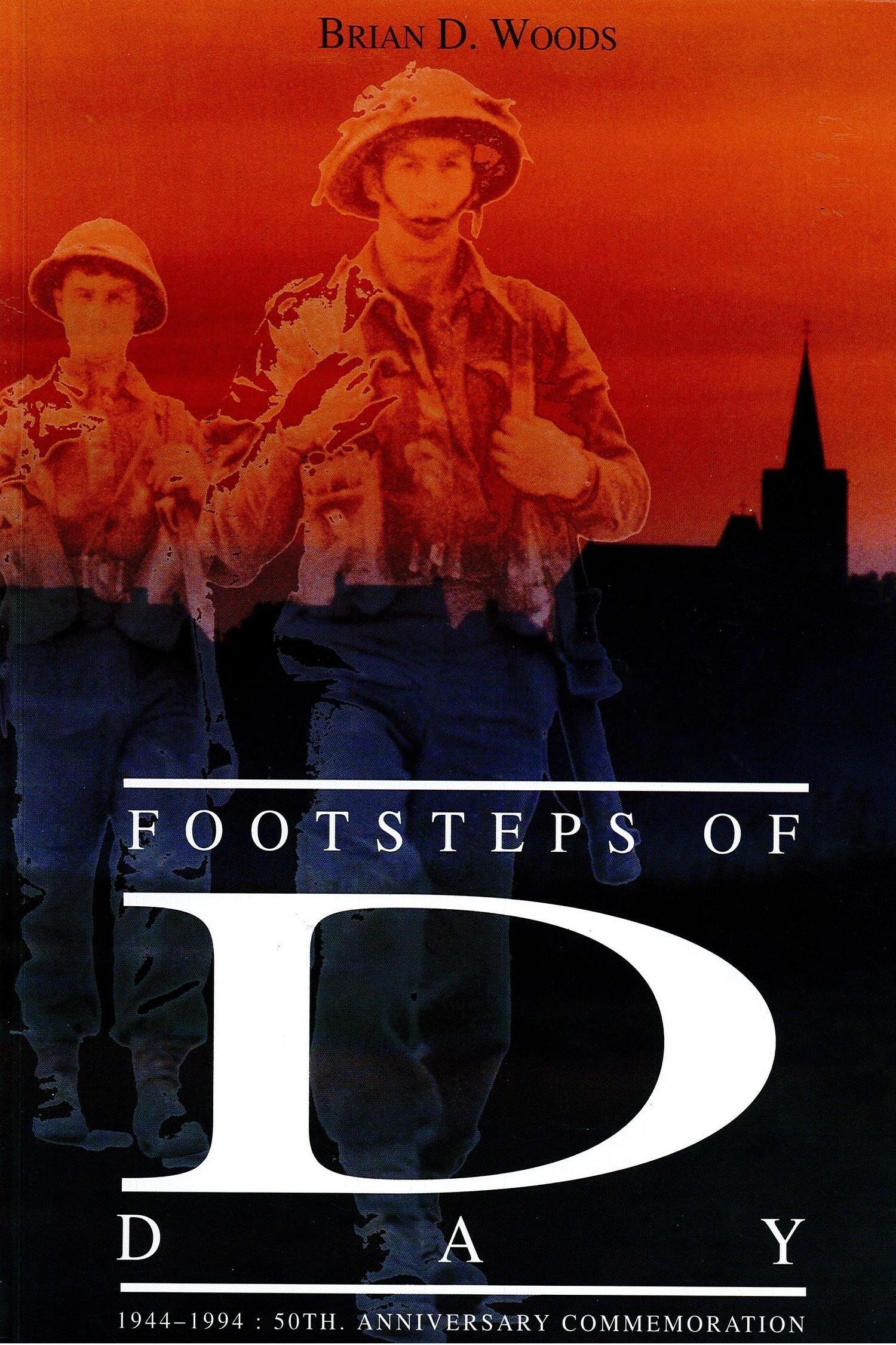Footsteps of D-Day Tim Woods