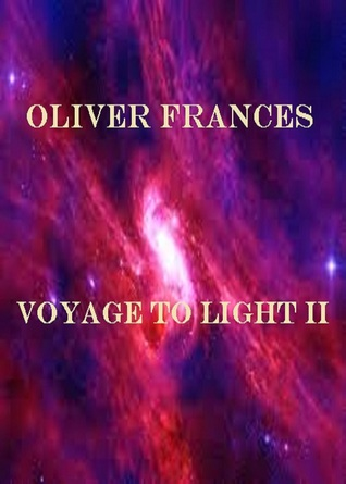 Voyage to Light II  by  Oliver Frances