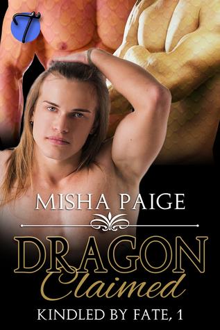 Dragon Claimed (Kindled  by  Fate #1) by Misha Paige