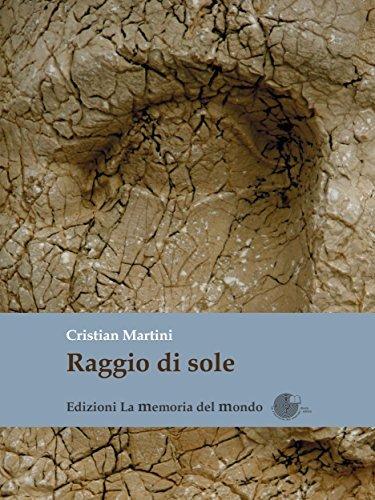 Raggio di sole  by  Cristian Martini