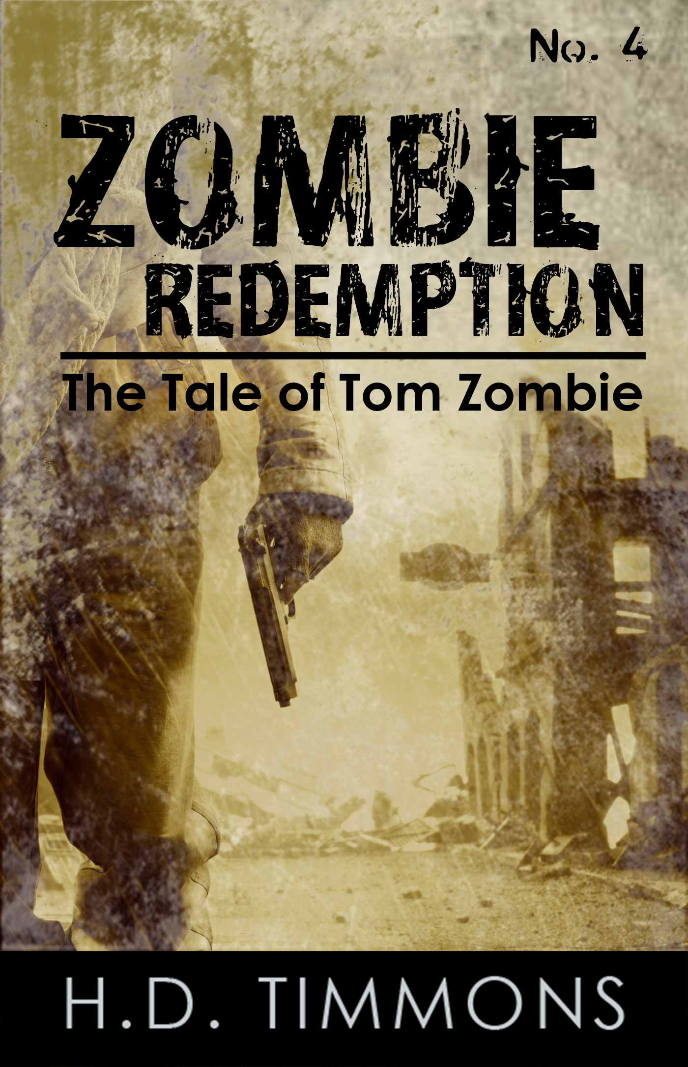 Zombie Redemption: #4 in the Tom Zombie Series  by  H.D. Timmons