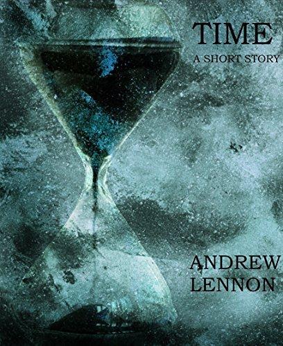 Time: A Short Story of Love Andrew Lennon