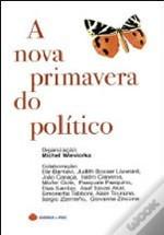 A nova primavera do político  by  Michel Wieviorka