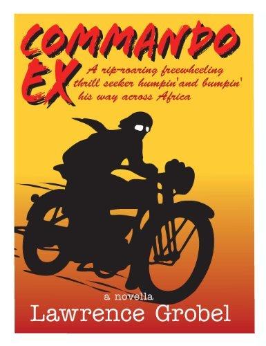 COMMANDO EX  by  Lawrence Grobel
