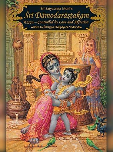 Damodarastakam: Krsna - Controlled  by  Love and Affection by Sri Srimad Bhaktivedanta Narayana Gosvami Maharaja