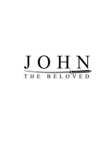 JOHN: THE BELOVED Christopher Zaleski