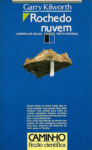 Rochedo Nuvem  by  Garry Douglas Kilworth