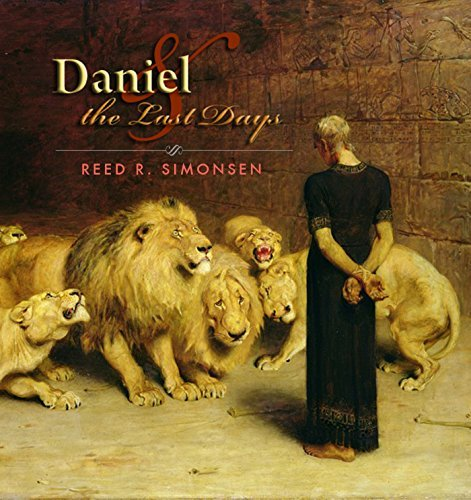 Daniel and the Last Days (The Gospel Redacted Book 1) Reed R. Simonsen