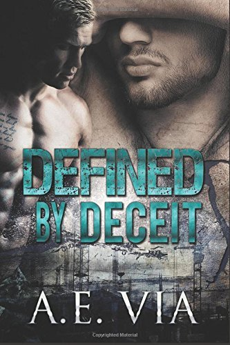 Defined Deceit by A.E. Via