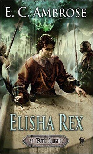 Elisha Rex (The Dark Apostle, #3)  by  E.C. Ambrose