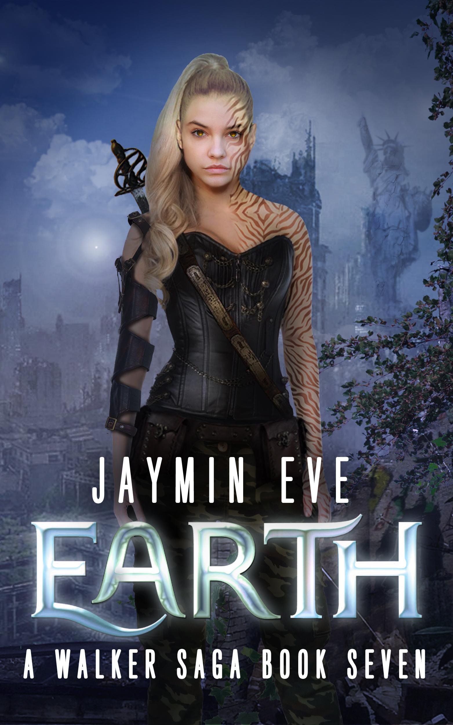 Earth: The Final Battle (Walker Saga, #7)  by  Jaymin Eve