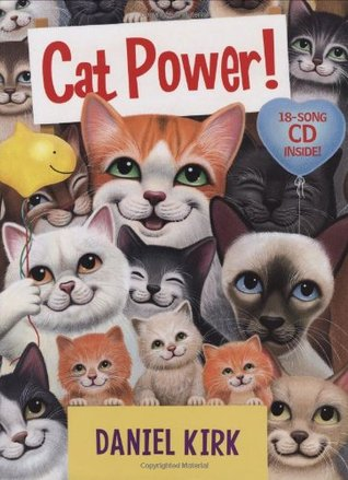 Cat Power(Book and CD)  by  Daniel Kirk
