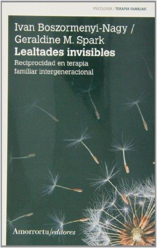 Lealtades invisibles. 2da. Ed. BOSZORMENYI