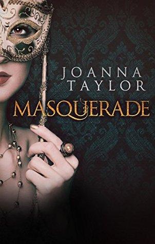 Masquerade Joanna Taylor