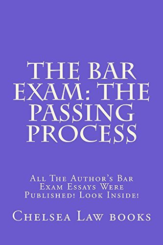 The Bar Exam: The Passing Process * e law book: Look Inside! Chelsea Law books