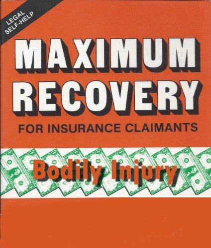 Maximum Recovery Bodily Injury James Hargrove