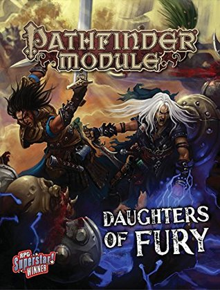 Pathfinder Module: Daughters of Fury  by  Victoria Jaczko