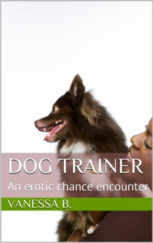 Dog Trainer  by  Vanessa B.