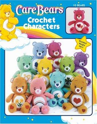 Care Bears Crochet Characters (Leisure Arts #3690) Leisure Arts