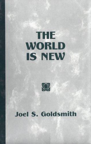 The World Is New Joel S. Goldsmith