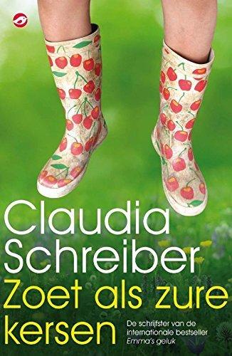 Zoet als zure kersen Claudia Schreiber