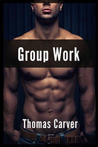 Group Work Thomas Carver