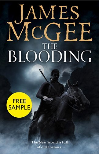 The Blooding: free sampler James McGee