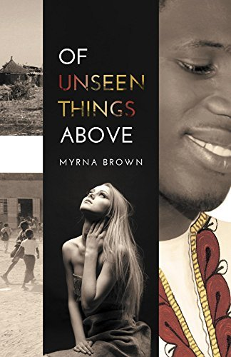 Of Unseen Things Above Myrna Brown