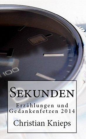 Kaleidoskop: Erzahlungen Und Gedankenfetzen 2011 Christian Knieps
