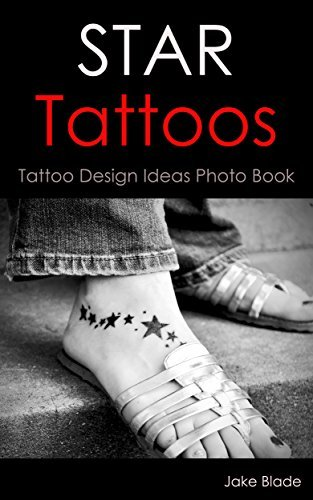 Star Tattoos: Tattoo Design Ideas Photo Book (Tattoo Ideas Jake 5) by Jake Blade