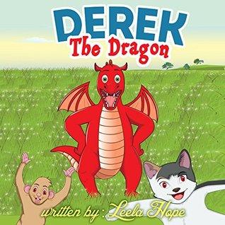 Derek The Dragon  by  Leela Hope