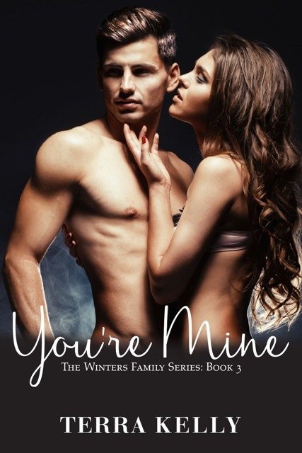 Youre Mine (The Winters Family Series #3) Terra Kelly