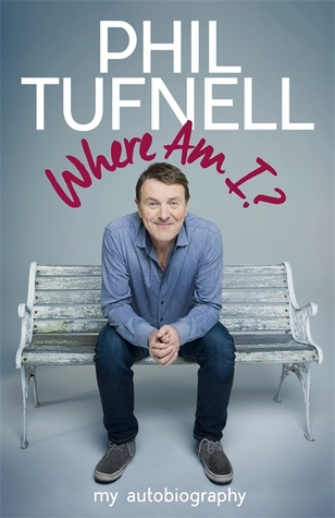 Where Am I?: My Autobiography  by  Phil Tufnell