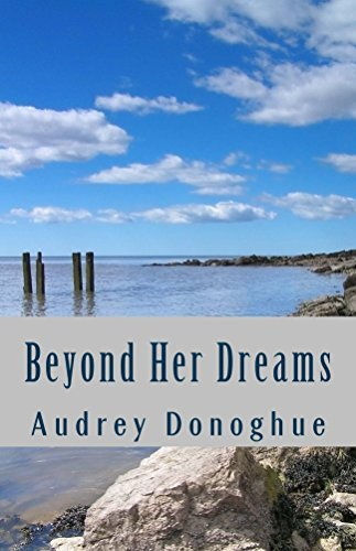 Beyond Her Dreams  by  Audrey Donoghue
