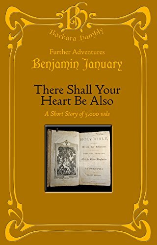 There Shall Your Heart Be Also (Benjamin January series)  by  Barbara Hambly