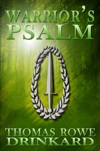 Warriors Psalm Thomas Rowe Drinkard
