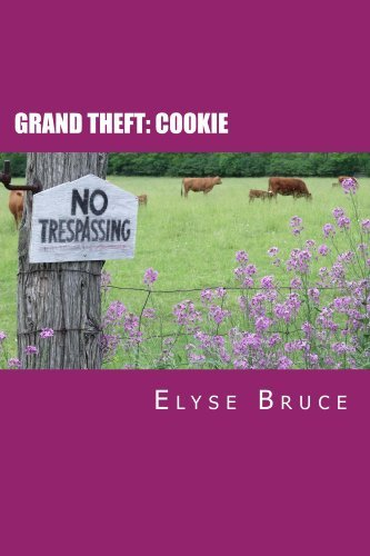 Grand Theft: Cookie Elyse Bruce