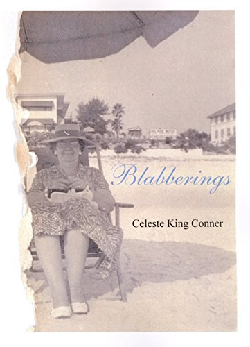 Blabberings  by  Celeste Conner