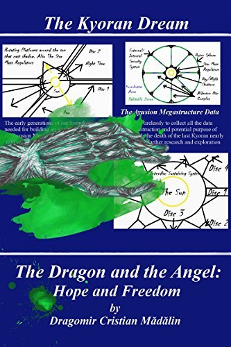 The Dragon and the Angel: Hope and Freedom (The Kyoran Dream Book 2)  by  Dragomir Cristian Madalin