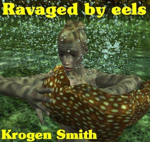 Ravaged  by  eels by Krogen Smith