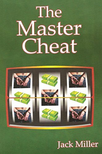 The Master Cheat  by  Jack Miller