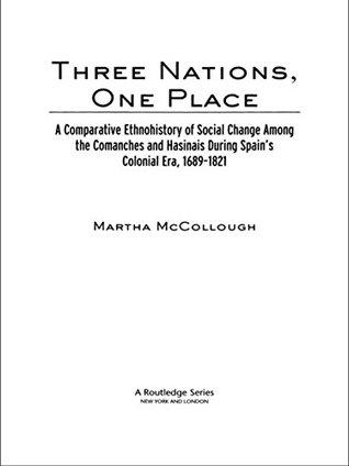 Three Nations, One Place Martha Mccollough